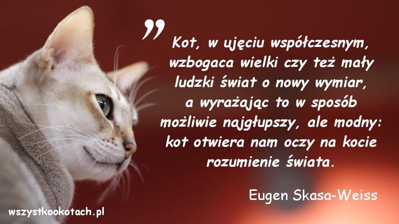 Cytaty o kotach - Eugen Skasa-Weiss