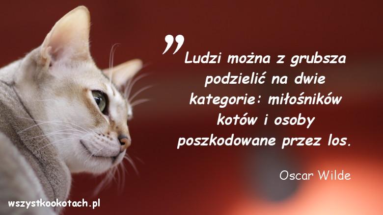 Cytaty o kotach - Oscar Wilde